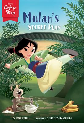 Disney Before the Story: Mulan's Secret Plan Cover Image