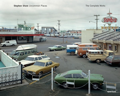 Stephen Shore: Uncommon Places: The Complete Works Cover Image