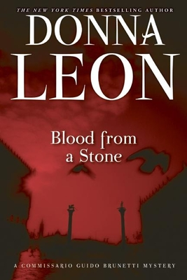Blood from a Stone (Commissario Guido Brunetti Mysteries) Cover Image