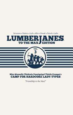Cover for Lumberjanes To The Max Vol. 3