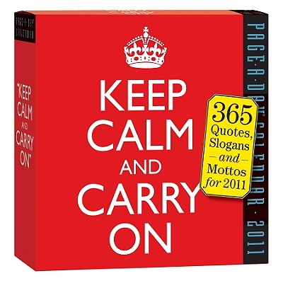 Keep Calm and Carry On Calendar 2011 Cover Image