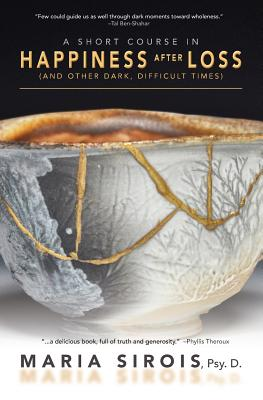 A Short Course in Happiness After Loss: (and Other Dark, Difficult Times) Cover Image