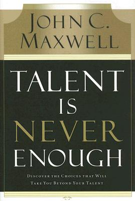 Talent Is Never Enough Cover