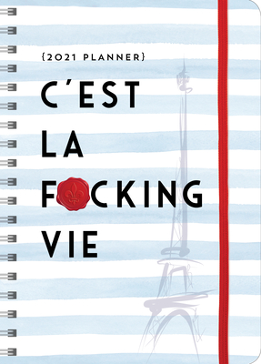 2021 c'Est La F*cking Vie Planner Cover Image