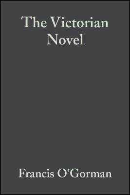 The Victorian Novel (Blackwell Guides to Criticism) Cover Image