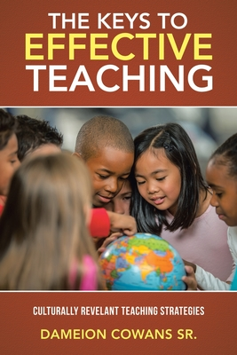 The Keys to Effective Teaching: Culturally Revelant Teaching Strategies Cover Image