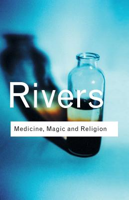 Medicine, Magic and Religion Cover