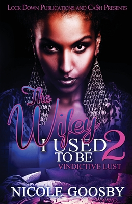The Wifey I Used to Be 2 Cover Image