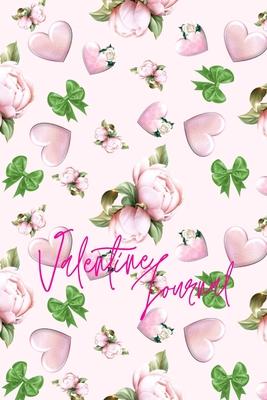 Valentine Journal for Women for Girls Love Diary for women Journal for women6x9 Inches Cover Image