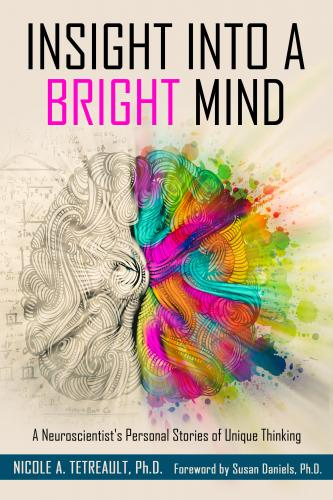 Insight Into a Bright Mind Cover Image