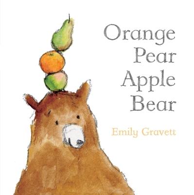 Cover for Orange Pear Apple Bear (Classic Board Books)