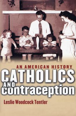 Catholics and Contraception Cover