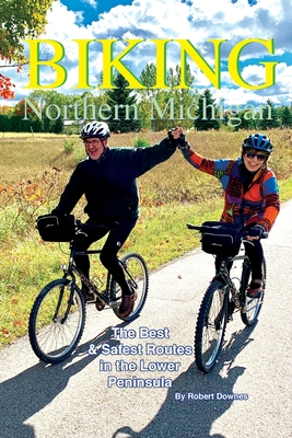 Biking Northern Michigan: The Best & Safest Routes in the Lower Peninsula Cover Image