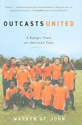 Outcasts United: A Refugee Team, an American Town Cover Image