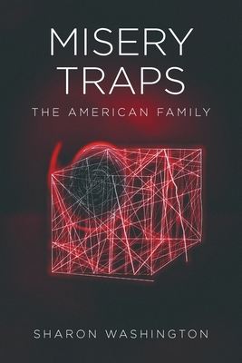 Misery Traps: The American Family Cover Image