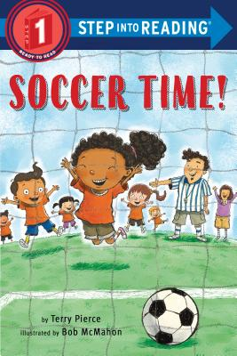 Cover for Soccer Time! (Step into Reading)