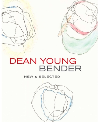 Bender: New & Selected Poems Cover Image