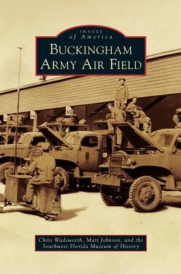 Buckingham Army Air Field Cover Image