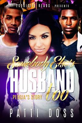Somebody Else's Husband, Too: Persia's Story Cover Image