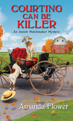 Courting Can Be Killer (An Amish Matchmaker Mystery #2) Cover Image