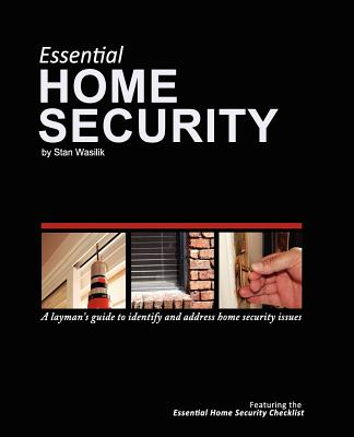 Essential Home Security: A Layman's Guide Cover Image