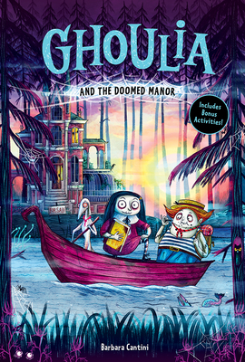 Ghoulia and the Doomed Manor (Ghoulia Book #4) Cover Image
