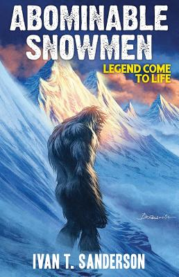 Abominable Snowmen: Legend Come to Life Cover Image