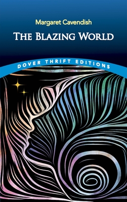 The Blazing World (Dover Thrift Editions) Cover Image