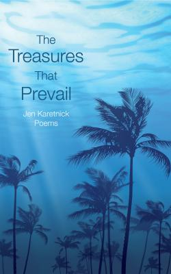 The Treasures That Prevail Cover Image