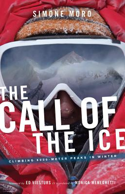 The Call of the Ice: Climbing 8000-Meter Peaks in Winter Cover Image