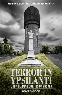 Terror in Ypsilanti: John Norman Collins Unmasked Cover Image