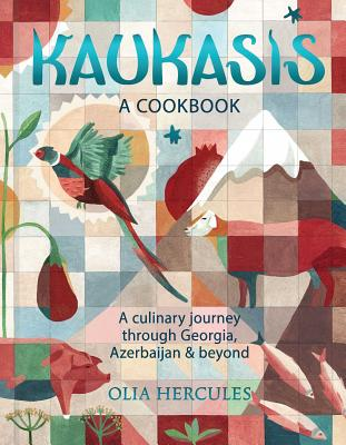Kaukasis: A Culinary Journey Through Georgia, Azerbaijan & Beyond Cover Image