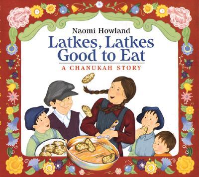 Latkes, Latkes, Good to Eat Cover Image