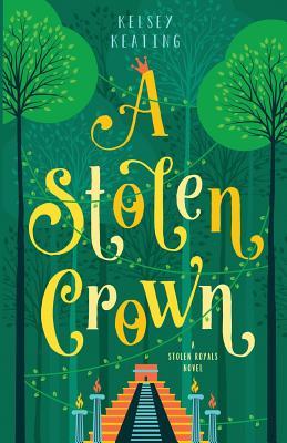 A Stolen Crown (Stolen Royals #2) Cover Image