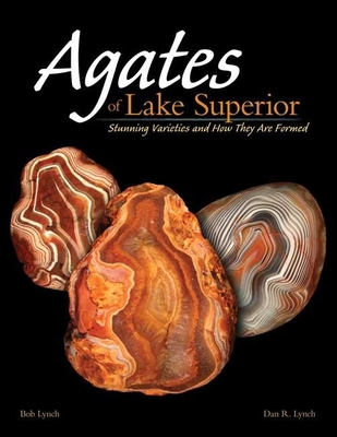 Agates of Lake Superior: Stunning Varieties and How They Are Formed Cover Image