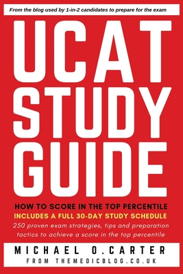 UCAT Study Guide: How to Score in the Top Percentile Cover Image