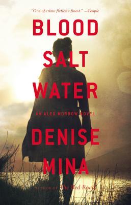 Blood, Salt, Water Lib/E: An Alex Morrow Novel Cover Image