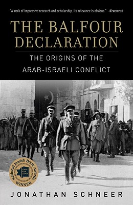 The Balfour Declaration: The Origins of the Arab-Israeli Conflict Cover Image