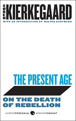 The Present Age: On the Death of Rebellion Cover Image