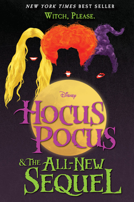 Hocus Pocus and The All-New Sequel Cover Image