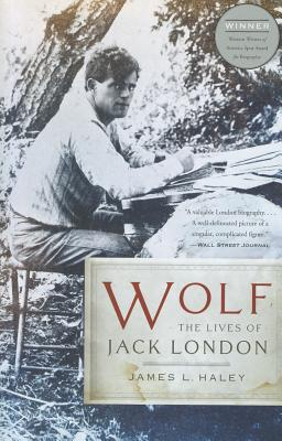 Wolf: The Lives of Jack London Cover Image