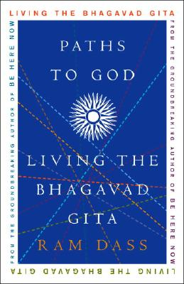 Paths to God: Living the Bhagavad Gita Cover Image