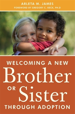 Welcoming a New Brother or Sister Through Adoption Cover Image