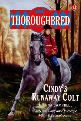 Thoroughbred #13 Cindy's Runaway Colt Cover Image