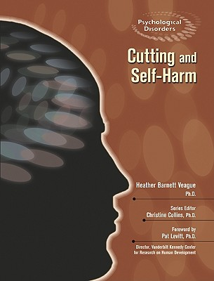Cutting and Self-Harm (Psychological Disorders) Cover Image
