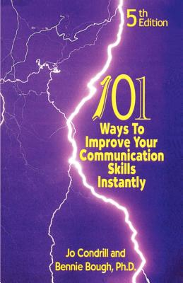 101 Ways to Improve Your Communication Skills Instantly, 5th Edition Cover Image