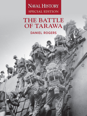 The Battle of Tarawa: Naval History Special Edition Cover Image