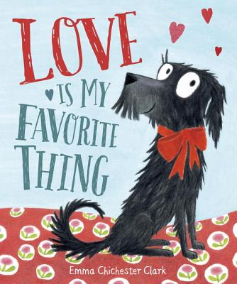 Love Is My Favorite Thing Cover Image