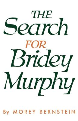 The Search for Bridey Murphy Cover Image