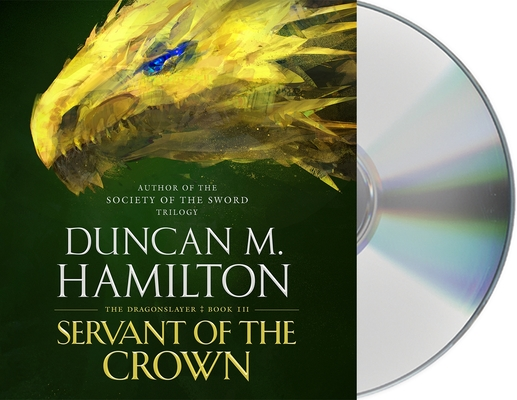 Servant of the Crown (The Dragonslayer #3) Cover Image